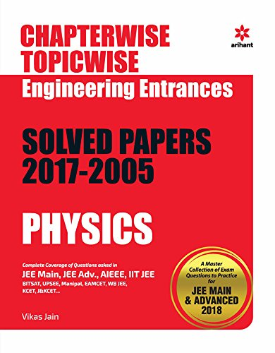 Chapterwise Topicwise Solved Papers Physics for Engineering Entrances