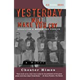 Yesterday Will Make You Cry [a Novel] (Old School Books)
