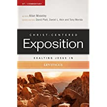 Exalting Jesus in Leviticus (Christ-Centered Exposition Commentary)