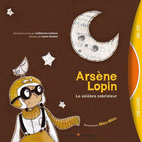 Arsène Lopin : Le célèbre cabrioleur (1CD audio)