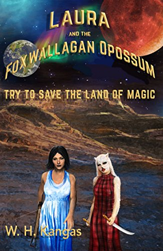 laura-and-the-foxwallagan-opossum-try-to-save-the-land-of-magic-sorcerers-of-the-milky-way-galaxy-bo