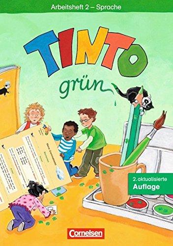 Tinto 1 - JÜL Grüne Ausgabe 2003 / 2. Schuljahr - Arbeitsheft 2 Sprache, 8. Dr.2014