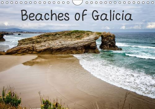 Beaches of Galicia (Wall Calendar 2016 DIN A4 Landscape): The unspoilt beaches of northwest Spain. (Monthly calendar, 14 pages) (Calvendo Nature)