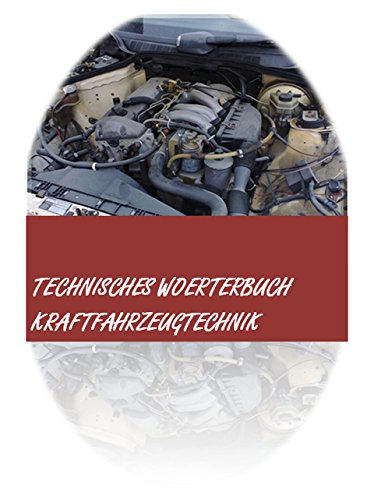 Buchseite und Rezensionen zu 'Kfz-Woerterbuch: deutsch-englisch + englisch-deutsch Automobiltechnik-Uebersetzungen + Kraftfahrzeugtechnik-Abkuerzungen - dictionary automotive/ automobile engineering german-english/ english-german' von Markus Wagner