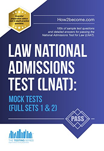 Law National Admissions Test (LNAT): Mock Tests (Quick Revision Series) Full Mock Exams 1 & 2 (LNAT Revision Series) (English Edition)