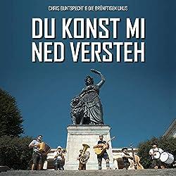 Chris Buntspecht   Format: MP3-DownloadVon Album:Du konst mi ned versteh (feat. Die brünftigen Uhus)(1)Erscheinungstermin: 24. August 2018 Download: EUR 1,29