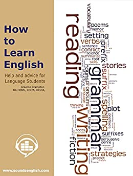 How To Learn English: Help and Advice for Language Students by [Crampton, Graeme]