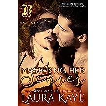 Mastering Her Senses (Blasphemy Book 2) (English Edition)
