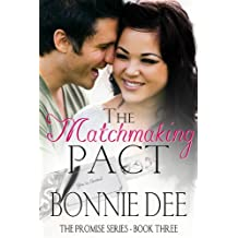 The Matchmaking Pact (The Promise Series Book 3)