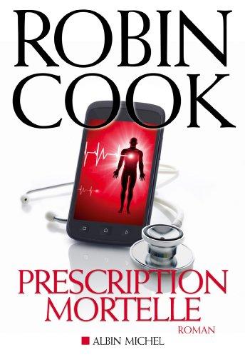 Prescription mortelle par Robin Cook