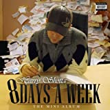 8 Days a Week [Explicit]
