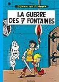 Johan et Pirlouit, tome 10 - La guerre des 7 fontaines
