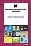Labernese 20 Selfie Milestone Challenges: Labernese Milestones for Memorable Moments, Socialization, Indoor & Outdoor Fun, Training Volume 4