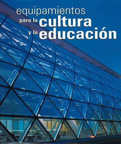 Equipamientos para la cultura y la educación
