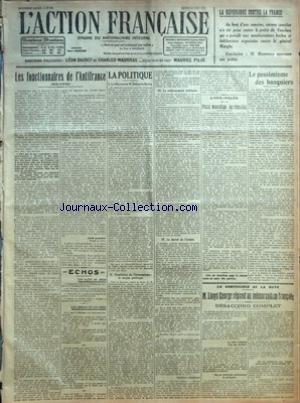ACTION FRANCAISE (L') [No 163] du 12/06/1922 - LA REPUBLIQUE CONTRE LA FRANCE - LES FONCTIONNAIRES DE L'ANTIFRANCE PAR LEON DAUDET - ECHOS - LES FAITS DU JOUR - LES CHOSES ET LES GENS - LA POLITIQUE - I - LE DISCOURS DE M. FRANCOIS-MARSA - II - FRONTIERES DE L'ECONOMISME - LE MOYEN POLITIQUE - III - LE REDRESSEMENT MILITAIRE - IV - LE MORAL DE L'ARMEE PAR CHARLES MAURRAS - L'ASSEMBLEE DE LA PRESSE MONARCHIQUE DEPARTEMENTALE - LE PESSIMISME DES BANQUIERS - LA CONFERENCE DE LA HAYE - M. LLOYD GEO