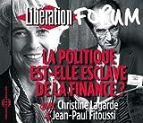 Politique Est: Elle Esclave de La Finance? Forum Liberation de Grenoble - Best Reviews Guide