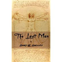 The Last Man. (Annotated) (English Edition)