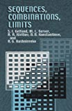 Sequences, Combinations, Limits (Library of School Mathematics)