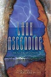 Lark Ascending (The Skylark Trilogy) by Meagan Spooner (2014-10-01)