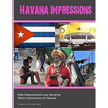 Havana Impressions: Foto-Impressionen aus Havanna - Photo impressions of Havana