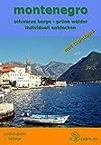"""montenegro """"pocket-guide"""": schwarze berge - grüne wälder individuell entdecken"""