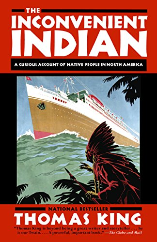 The Inconvenient Indian: A Curious Account of Native People in North America (English Edition)