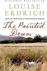 The Painted Drum: A Novel (P.S.) by Louise Erdrich (2006-08-22)