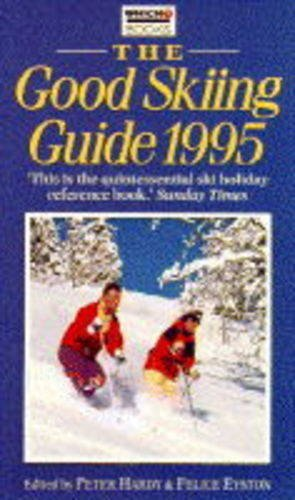 The Good Skiing Guide 1995 (