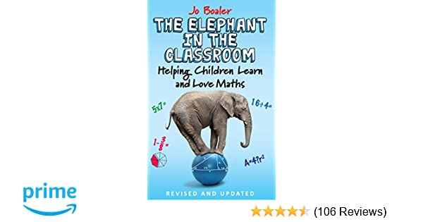 The Elephant in the Classroom: Helping Children Learn and Love Maths ...