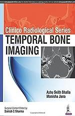 Clinico Radiological Series Temporal Bone Imaging