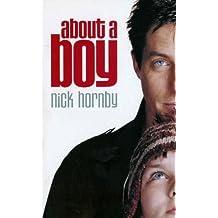 About a Boy by Hornby. Nick ( 2002 ) Mass Market Paperback