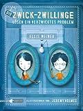 'Die Zwick-Zwillinge lösen ein verzwicktes Problem' von Ellis Weiner