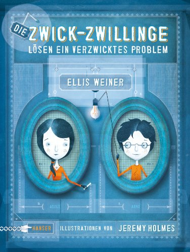 Buchseite und Rezensionen zu 'Die Zwick-Zwillinge lösen ein verzwicktes Problem' von Ellis Weiner