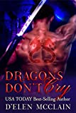Dragons Don't Cry (Fire Chronicles Book 1) by D'Elen McClain