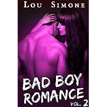 Bad Boy Romance (Livre 2): (New Romance Adulte / Érotique, Bad Boy, Tentations, Première Fois, Alpha Male)