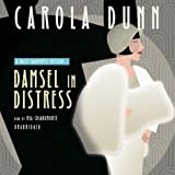 Damsel in Distress (Daisy Dalrymple Mysteries (Audio)) by Carola Dunn (2014-01-15)