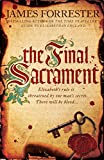 The Final Sacrament (Clarenceux Trilogy Book 3)