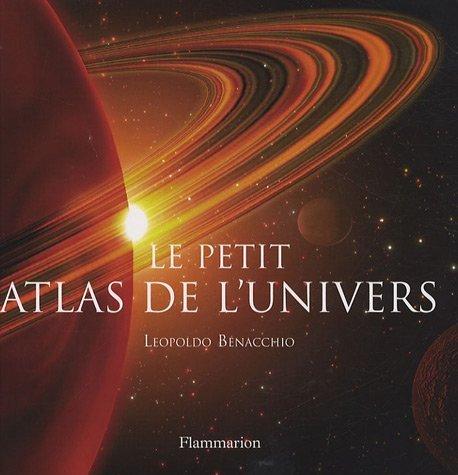 Le petit atlas de l'univers par Leopoldo Benacchio