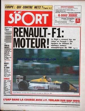 SPORT (LE) [No 232] du 08/06/1988 - COUPE - QUI CONTRE METZ - RENAULT - F1 - MOTEUR - WILLIAMS - EURO 88 - VOILE - MOUSSY COUP DE TURBO.