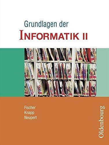 Grundlagen der Informatik - Ausgabe für Sachsen, Sachsen-Anhalt und Mecklenburg-Vorpommern: 9./10. Schuljahr - Schülerbuch