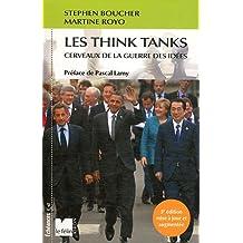 Les think tanks : Cerveaux de la guerre des idées