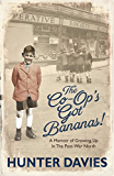 The Co-Op's Got Bananas: A Memoir of Growing Up in the Post-War North (English Edition)