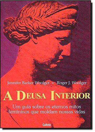 A Deusa Interior (Em Portuguese do Brasil)
