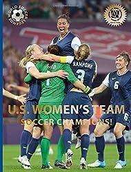 U.S. Women's Team (World Soccer Legends) by Illugi J?de?ed??ede??d???kulsson (2015-04-21)