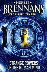 Herbie Brennan's Forbidden Truths: Strange Powers of the Human Mind by Herbie Brennan (2006-08-03)