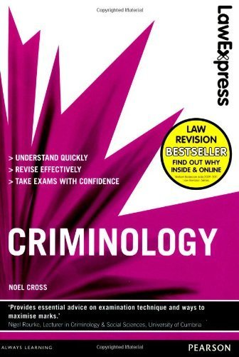 Law Express: Criminology (revision Guide) by Cross, Noel (2012) Paperback