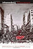 Johannesburg: The Elusive Metropolis (a Public Culture Book) (2008-10-24)