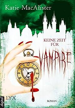 Keine Zeit für Vampire (Dark Ones 10)