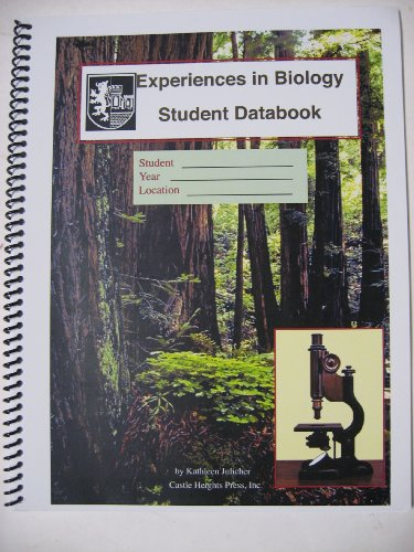 Experiences in Biology Student Databook