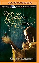 Celia and the Fairies by Karen McQuestion (2015-05-12)